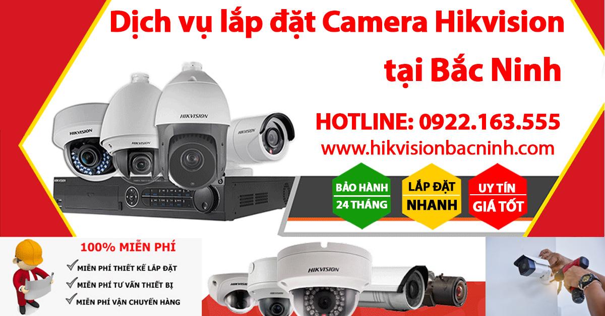 Dịch vụ lắp đặt Camera Hikvision Trọn bộ tại Bắc Ninh